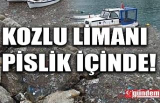 KOZLU LİMANI PİSLİK İÇİNDE...