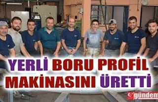 YERLİ BORU PROFİL MAKİNASINI ÜRETTİ