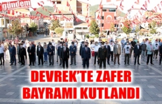 DEVREK'TE 30 AĞUSTOS ZAFER BAYRAMI KUTLANDI