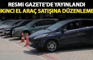 İKİNCİ EL ARAÇ SATIŞLARINA YENİ DÜZENLEMELER...