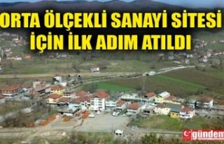 ORTA ÖLÇEKLİ SANAYİ SİTESİ İÇİN İLK ADIM...