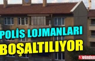 POLİS LOJMANLARI 'DEPREM RİSKLİ' GEREKÇESİYLE...