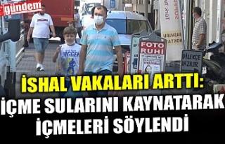 BARTIN'DA SON 3 GÜNDE 300 KİŞİ İSHAL, KUSMA...