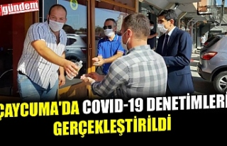 ÇAYCUMA'DA COVID-19 DENETİMLERİ GERÇEKLEŞTİRİLDİ