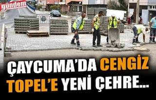 ÇAYCUMA'DA CENGİZ  TOPEL'E YENİ ÇEHRE...