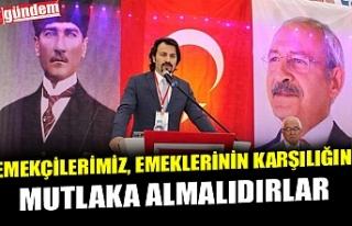 CHP İLÇE BAŞKANI ERTUĞRUL, ASGARİ ÜCRET KONUSUNDA...