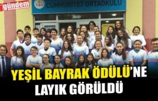 CUMHURİYET ORTAOKULU 'YEŞİL BAYRAK ÖDÜLÜ'NE...