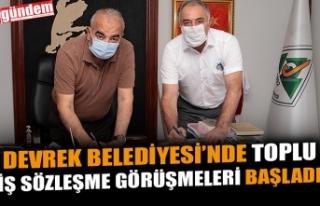 DEVREK BELEDİYESİ'NDE TOPLU İŞ SÖZLEŞME GÖRÜŞMELERİ...