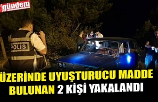 EREĞLİ'DE HUZUR UYGULAMASINDA 2 KİŞİ UYUŞTURUCUDAN...