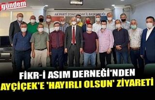 FİKR-İ ASIM DERNEĞİ'NDEN AYÇİÇEK'E...