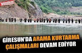 GİRESUN'DA ARAMA KURTARMA ÇALIŞMALARI DEVAM...