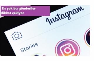 Instagram'da en çok ilgiyi çeken gönderiler...