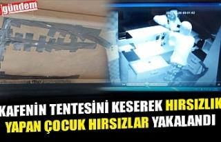KAFENİN TENTESİNİ KESEREK HIRSIZLIK YAPAN ÇOCUK...