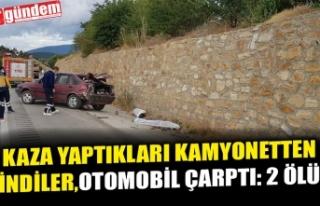 KAZA YAPTIKLARI KAMYONETTEN İNDİLER,OTOMOBİL ÇARPTI:...