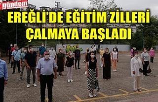 KDZ. EREĞLİ'DE DE EĞİTİM ZİLLERİ ÇALMAYA...