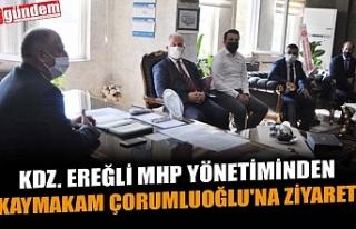 KDZ. EREĞLİ MHP YÖNETİMİNDEN KAYMAKAM ÇORUMLUOĞLU'NA...