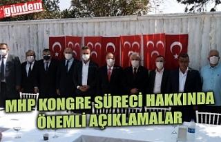 KOTRA, MHP KONGRE SÜRECİ HAKKINDA AÇIKLAMALARDA...