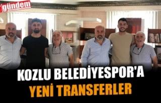 KOZLU BELEDİYESPOR'A YENİ TRANSFERLER