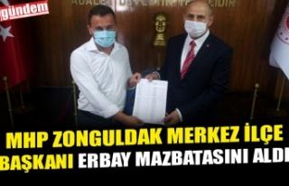 MHP ZONGULDAK MERKEZ İLÇE BAŞKANI ERBAY MAZBATASINI...