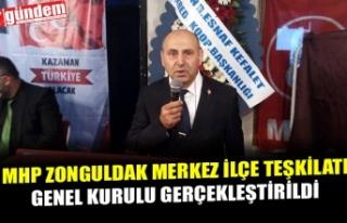 MHP ZONGULDAK MERKEZ İLÇE TEŞKİLATI GENEL KURULU...