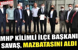 MHP KİLİMLİ İLÇE BAŞKANI SAVAŞ, MAZBATASINI...