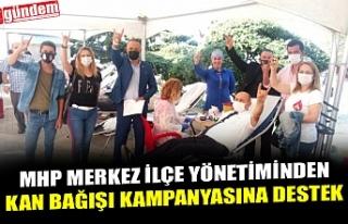MHP MERKEZ İLÇE YÖNETİMİNDEN KAN BAĞIŞI KAMPANYASINA...