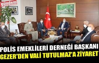 POLİS EMEKLİLERİ DERNEĞİ BAŞKANI GEZER'DEN...