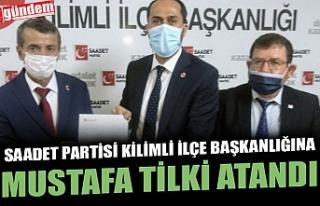 SAADET PARTİSİ KİLİMLİ İLÇE BAŞKANLIĞINA...