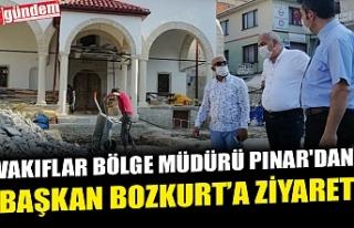 VAKIFLAR BÖLGE MÜDÜRÜ PINAR'DAN, BAŞKAN...