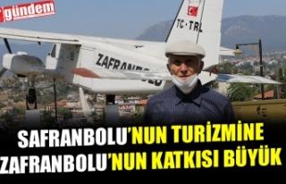 ZAFRANBOLU, SAFRANBOLU TURİZMİNE ÖNEMLİ KATKIDA...