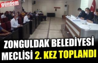ZONGULDAK BELEDİYESİ'NİN EYLÜL AYI 2. BİRLEŞİMİ...