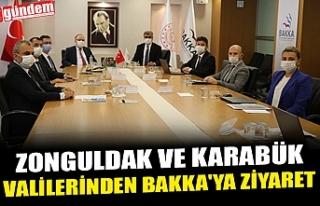ZONGULDAK VE KARABÜK VALİLERİNDEN BAKKA'YA...