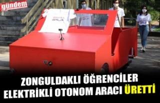 ZONGULDAKLI ÖĞRENCİLER ELEKTRİKLİ OTONOM ARACI...