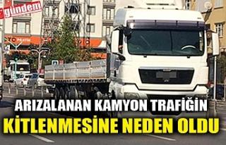 ARIZALANAN KAMYON TRAFİĞİN KİLİTLENMESİNE NEDEN...