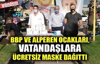BBP VE ALPEREN OCAKLARI, VATANDAŞLARA ÜCRETSİZ...