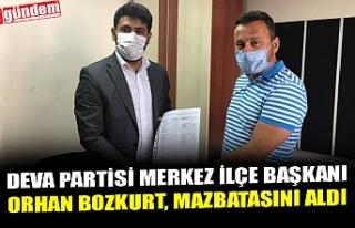 DEVA PARTİSİ MERKEZ İLÇE BAŞKANI ORHAN BOZKURT,...