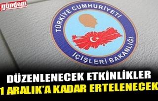 DÜZENLENECEK ETKİNLİKLER 1 ARALIK'A KADAR...