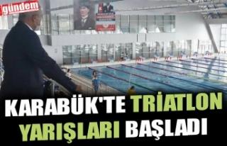 KARABÜK'TE TRİATLON YARIŞLARI BAŞLADI