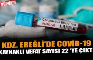 KDZ. EREĞLİ'DE COVİD-19 KAYNAKLI VEFAT SAYISI...