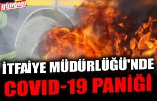 KDZ. EREĞLİ İTFAİYE MÜDÜRLÜĞÜ'NDE COVID-19...