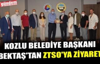KOZLU BELEDİYE BAŞKANI BEKTAŞ'TAN ZTSO'YA...