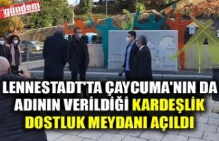 LENNESTADT'TA ÇAYCUMA'NIN DA ADININ VERİLDİĞİ...