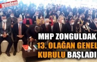 MHP ZONGULDAK 13. OLAĞAN GENEL KURULU BAŞLADI