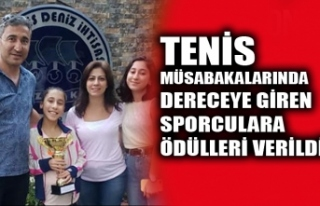 TENİS MÜSABAKALARINDA DERECEYE GİREN SPORCULARA...