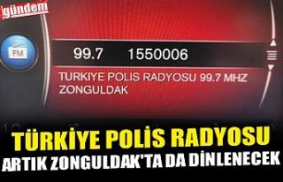 TÜRKİYE POLİS RADYOSU ARTIK ZONGULDAK'TA DA...