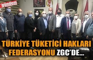 TÜRKİYE TÜKETİCİ HAKLARI FEDERASYONU ZGC'DE...