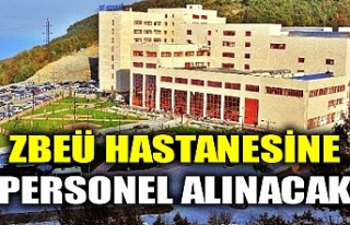 ZBEÜ HASTANESİNE PERSONEL ALINACAK