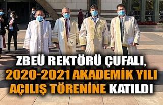 ZBEÜ REKTÖRÜ ÇUFALI, 2020-2021 AKADEMİK YILI...