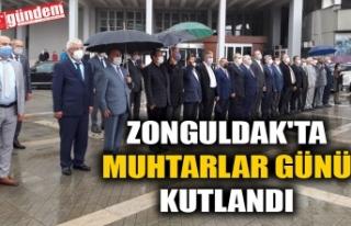 ZONGULDAK'TA MUHTARLAR GÜNÜ KUTLANDI