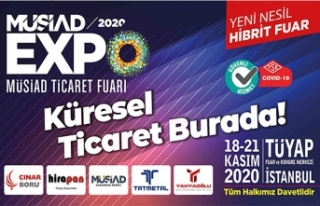 18. MÜSİAD EXPO Ticaret Fuarı, bu yıl ilk kez...
